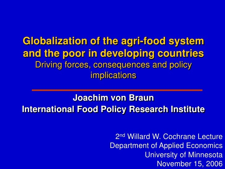 Globalization of the agri-food system and the poor in developing countries    Driving forces, consequences and policy     ...