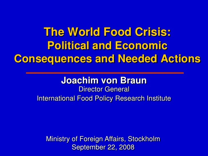 Food crisis: causes, consequences and alternatives