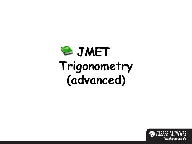 JMET  Trigonometry (advanced)