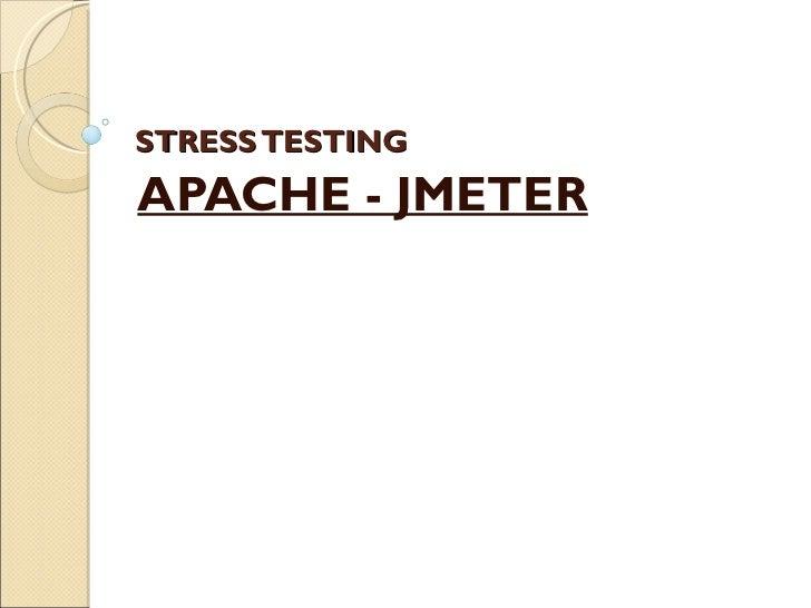 STRESS TESTING APACHE - JMETER