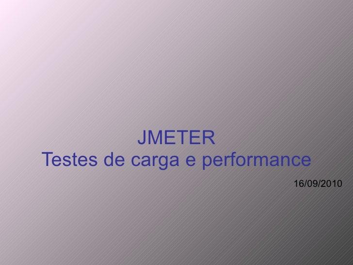JMETER Testes de carga e performance 16/09/2010