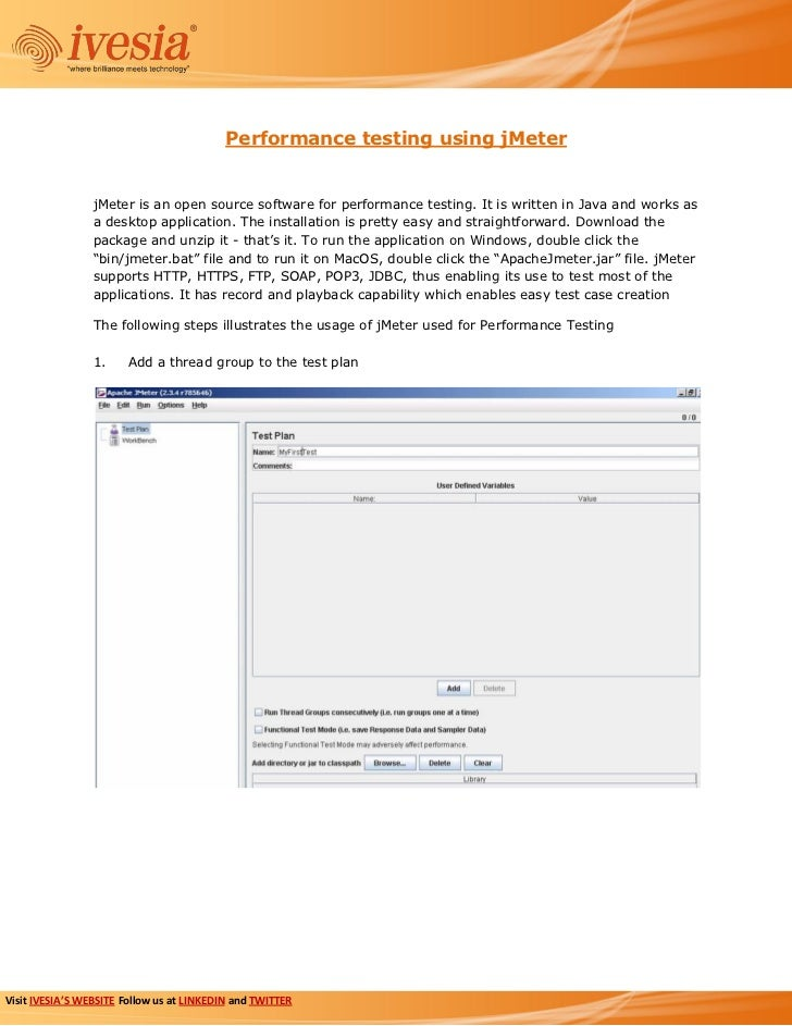 Performance testing using jMeter                 jMeter is an open source software for performance testing. It is written ...