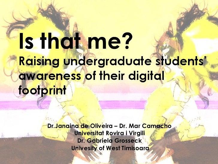 Dr.Janaina de Oliveira – Dr. Mar Camacho  Universitat Rovira i Virgili  Dr. Gabriela Grosseck  Univesity of West Timisoara