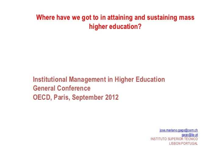 Where have we got to in attaining and sustaining mass                 higher education?Institutional Management in Higher ...