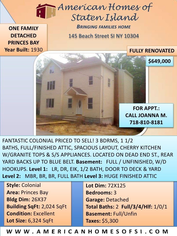 American Homes of Staten IslandBringing families home<br />ONE FAMILY DETACHED<br />PRINCES BAY<br />Year Built: 1930 <br ...