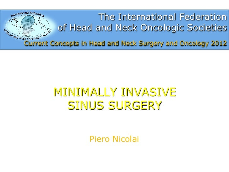 The International Federation         of Head and Neck Oncologic SocietiesCurrent Concepts in Head and Neck Surgery and Onc...