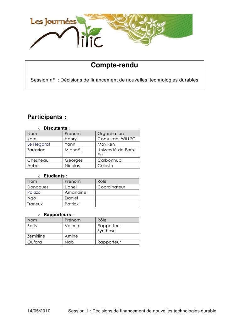 Compte-rendu   Session n° : Décisions de financement de nouvelles technologies durables           1     Participants :    ...