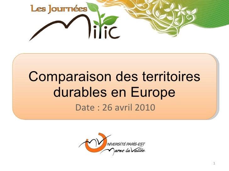 Comparaison des territoires durables en Europe Date : 26 avril 2010