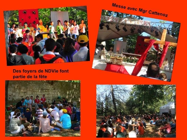 Messe avec Mgr Cattenoz Des foyers de NDVie font partie de la fête
