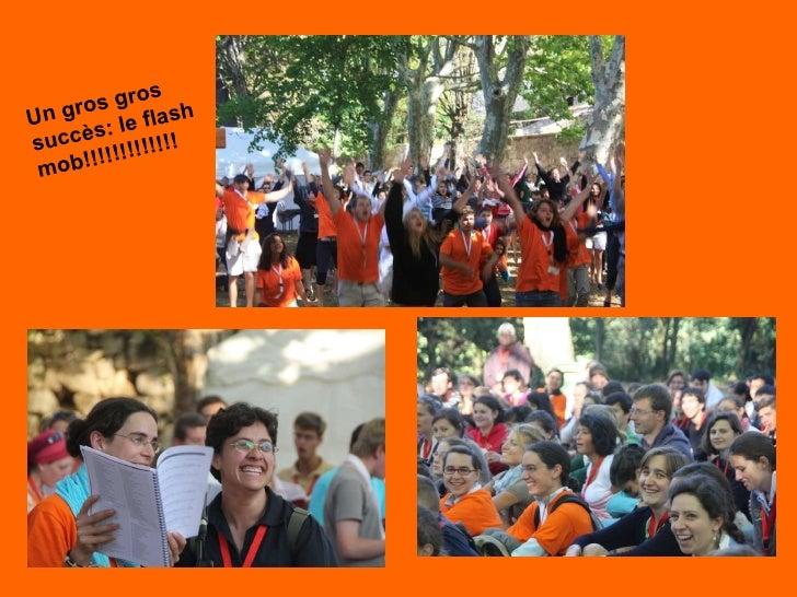 Un gros gros succès: le flash mob!!!!!!!!!!!!!