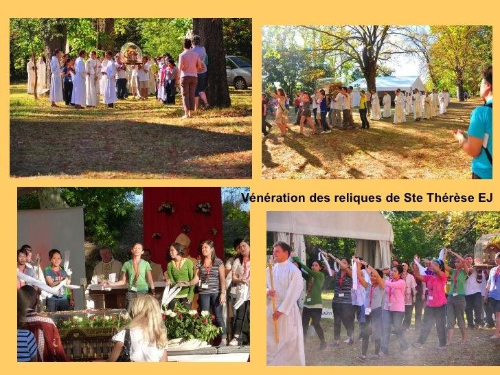 Vénération des reliques de Ste Thérèse EJ