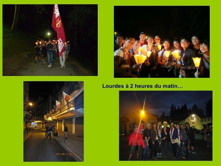Lourdes à 2 heures du matin…