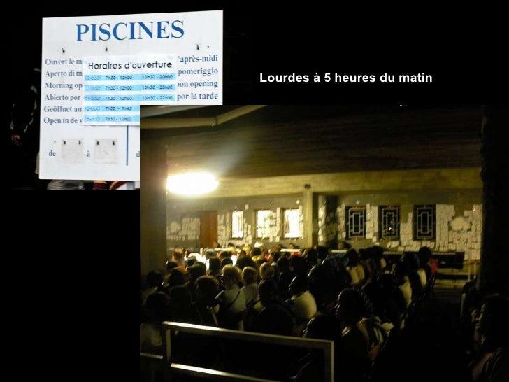Lourdes à 5 heures du matin