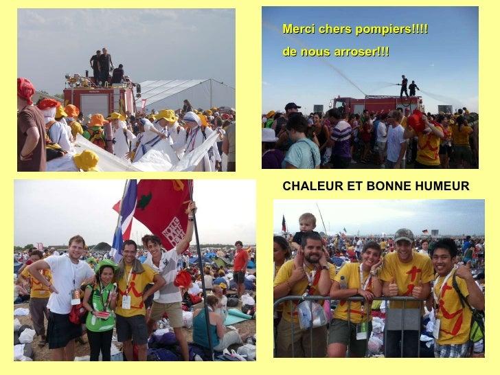CHALEUR ET BONNE HUMEUR Merci chers pompiers!!!!  de nous arroser!!!