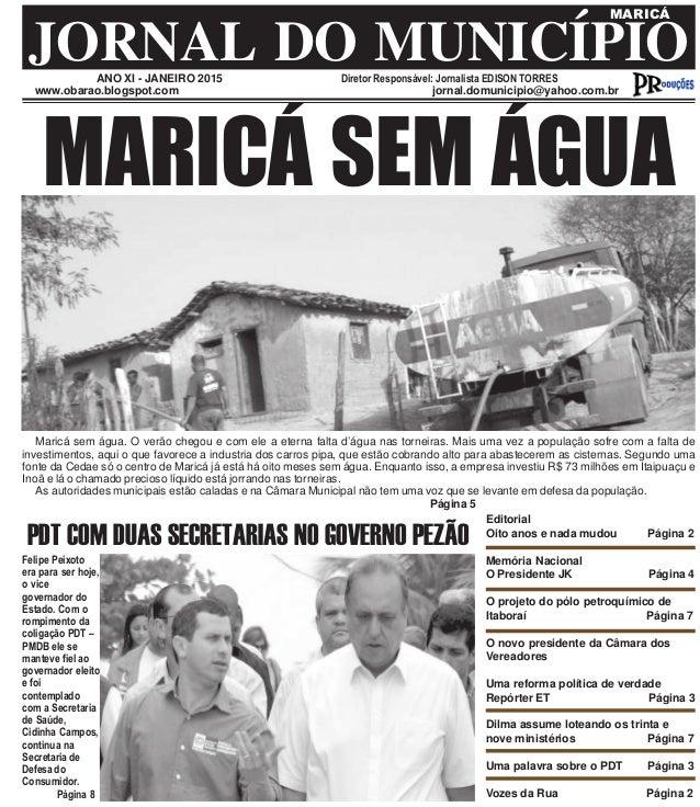 ANO XI - JANEIRO 2015 Diretor Responsável: Jornalista EDISON TORRES JORNAL DO MUNICÍPIO MARICÁ www.obarao.blogspot.com jor...