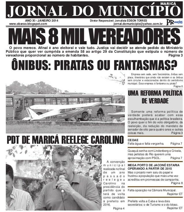 MARICÁ  JORNAL DO MUNICÍPIO ANO XI - JANEIRO 2014 www.obarao.blogspot.com  Diretor Responsável: Jornalista EDISON TORRES j...