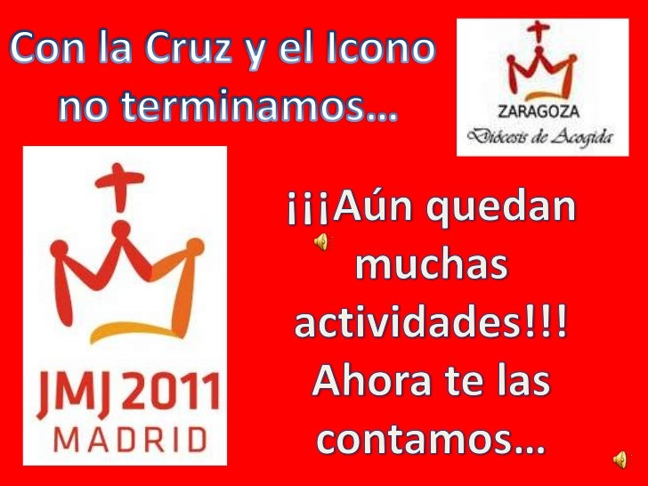 Con la Cruz y el Icono <br />no terminamos…<br />¡¡¡Aún quedan<br />muchas actividades!!!<br />Ahora te las contamos…<br />