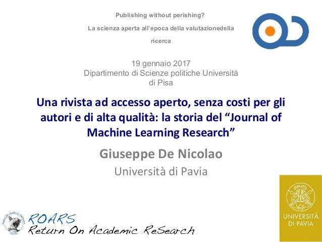 "Una rivista ad accesso aperto, senza costi per gli autori e di alta qualità: la storia del ""Journal of Machine Learning Re..."