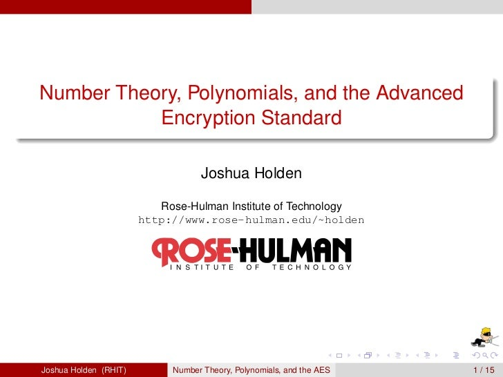 Number Theory, Polynomials, and the Advanced            Encryption Standard                                    Joshua Hold...