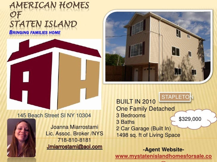 American Homes of Staten IslandBringing families home<br />STAPLETON<br />BUILT IN 2010<br />One Family Detached<br />3 Be...