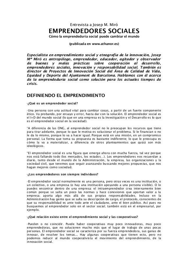 Entrevista a Josep M. Miró EMPRENDEDORES SOCIALES Cómo la emprendeduría social puede cambiar el mundo (publicada en www.at...