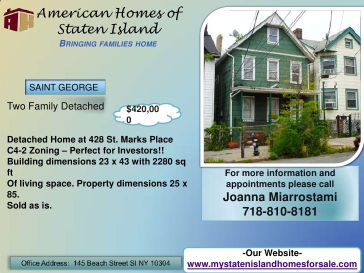 American Homes of Staten IslandBringing families home<br />SAINT GEORGE<br />Two Family Detached<br />Detached Home at 428...