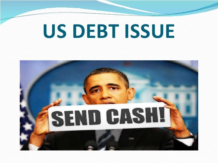 US DEBT ISSUE