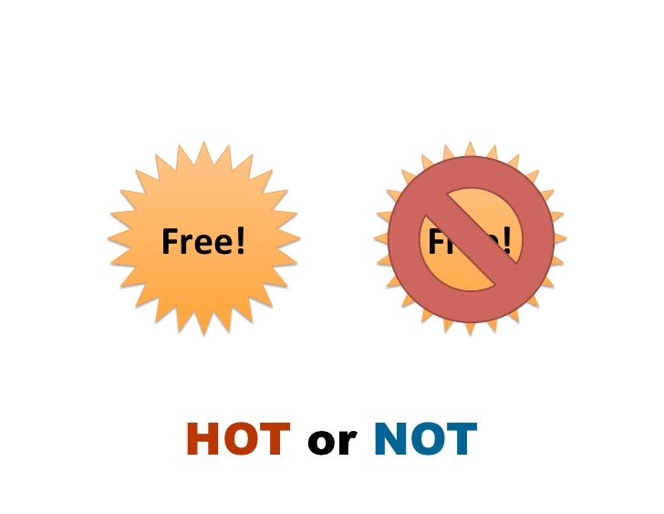 Free!    Free!   HOT or NOT