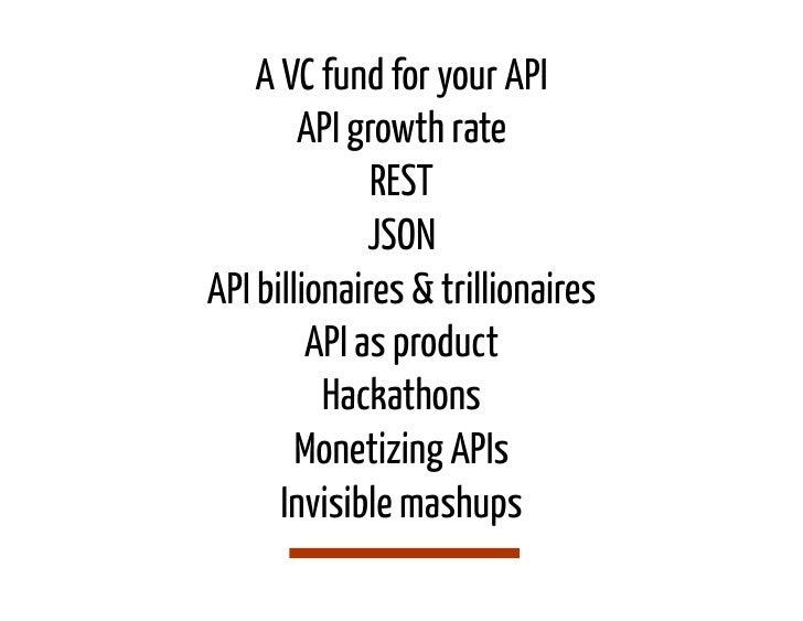 A VC fund for your API        API growth rate              REST              JSONAPI billionaires & trillionaires         ...
