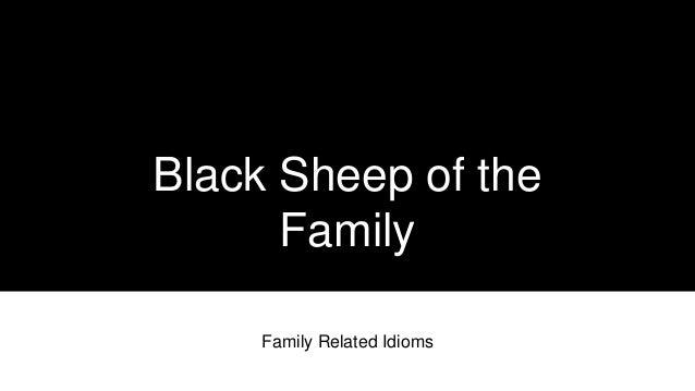 black sheep family member
