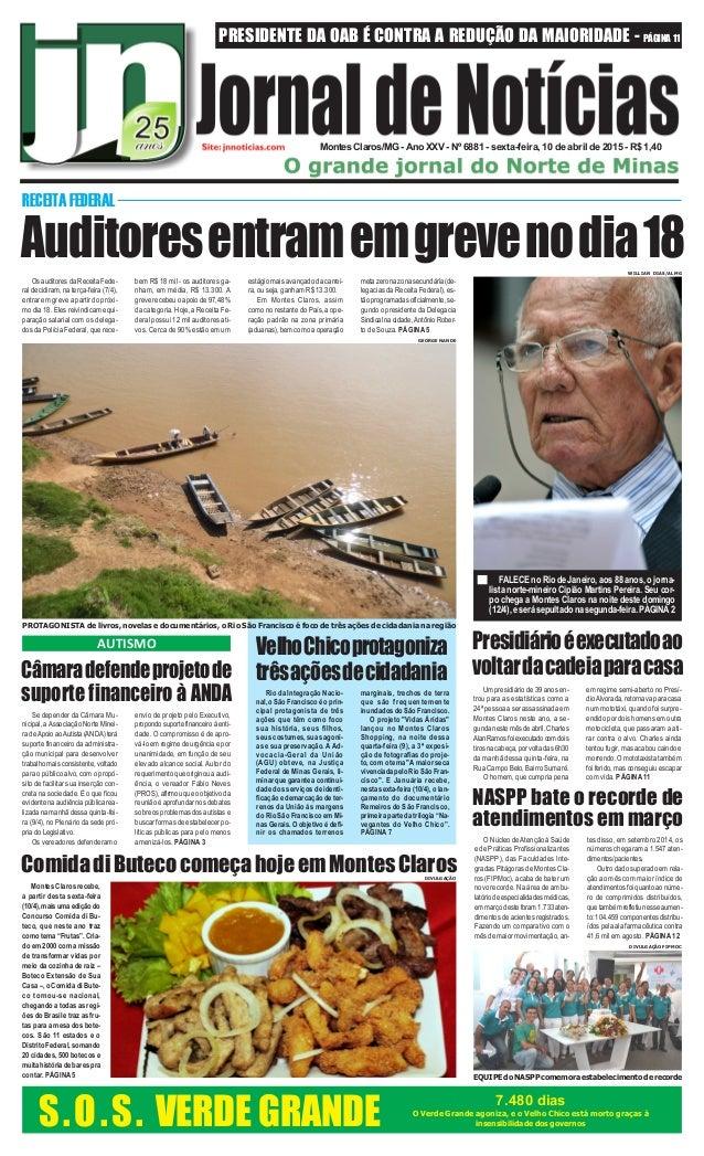 PRESIDENTE DA OAB É CONTRA A REDUÇÃO DA MAIORIDADE - PÁGINA 11 Montes Claros/MG - Ano XXV - Nº 6881 - sexta-feira, 10 de a...