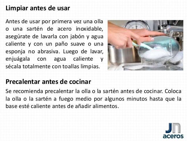 Jn aceros c mo usar y cuidar los utensilios de cocina de for Como limpiar cocina de acero inoxidable