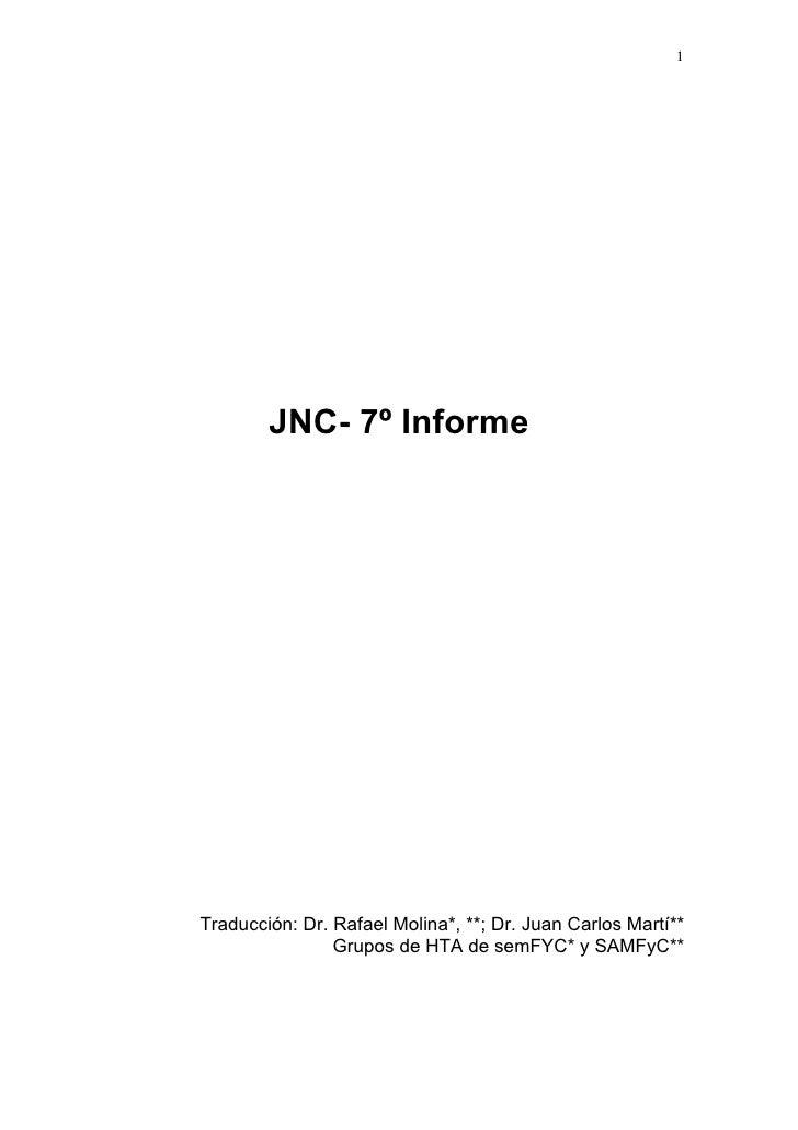 1        JNC- 7º InformeTraducción: Dr. Rafael Molina*, **; Dr. Juan Carlos Martí**                Grupos de HTA de semFYC...