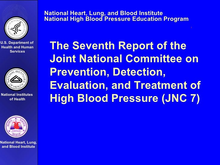 The Seventh Report of the  Joint National Committee on Prevention, Detection,  Evaluation, and Treatment of High Blood Pre...