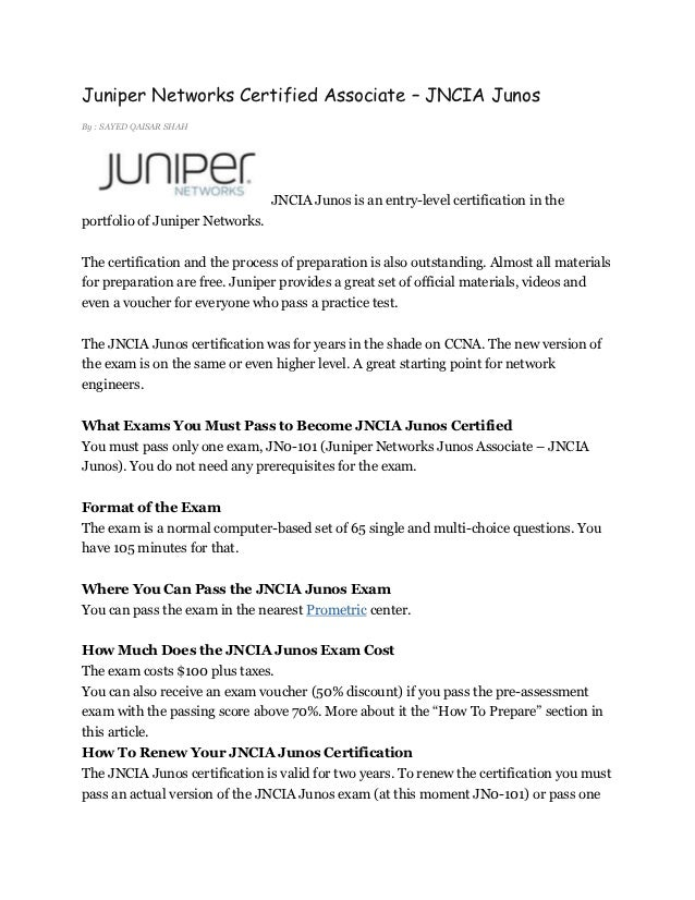 Juniper Networks Certified Associate – JNCIA JunosBy : SAYED QAISAR SHAH                                 JNCIA Junos is an...