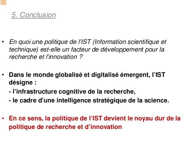 5. Conclusion• En quoi une politique de l'IST (Information scientifique et  technique) est-elle un facteur de développemen...