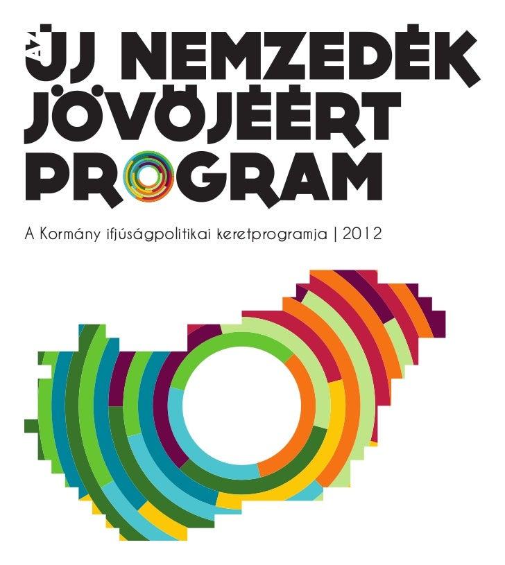A Kormány ifjúságpolitikai keretprogramja | 2012