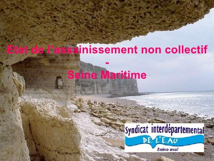 Etat de l'assainissement non collectif - Seine Maritime
