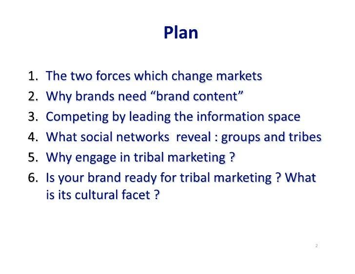 Tribal marketing, J N Kapferer 2012-03-22 Slide 2