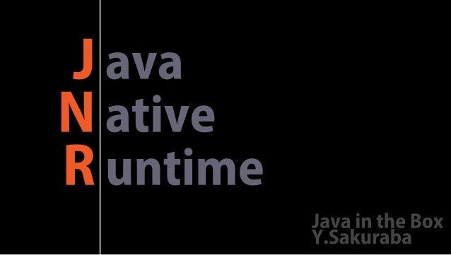 JNR: Java Native Runtime