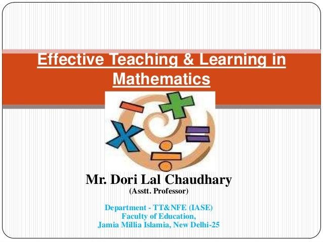 Mr. Dori Lal Chaudhary (Asstt. Professor) Department - TT&NFE (IASE) Faculty of Education, Jamia Millia Islamia, New Delhi...