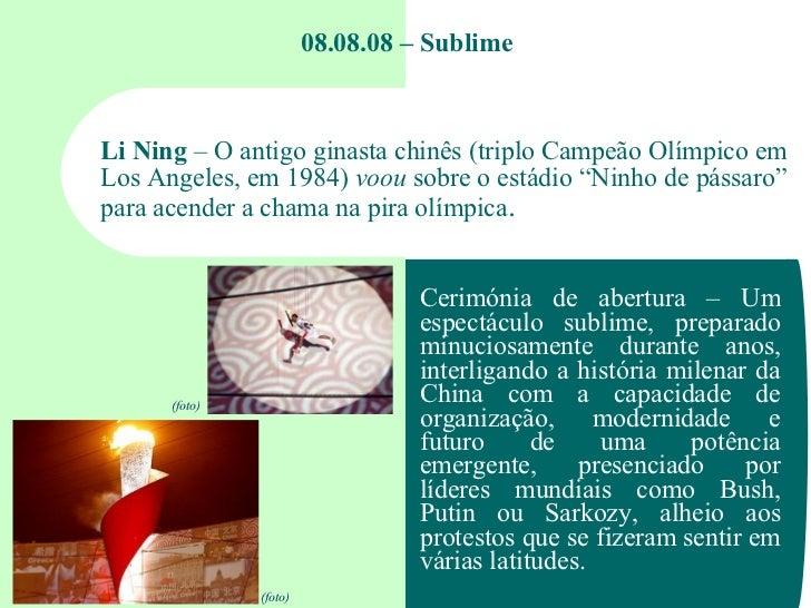 08.08.08 – Sublime Li Ning  – O antigo ginasta chinês (triplo Campeão Olímpico em Los Angeles, em 1984)  voou  sobre o est...
