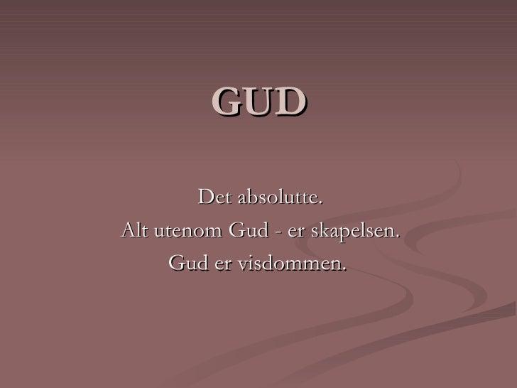 gud er i alt