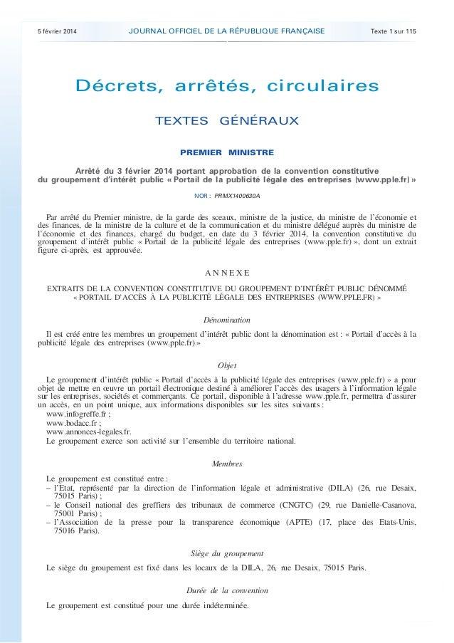 .  5 février 2014  JOURNAL OFFICIEL DE LA RÉPUBLIQUE FRANÇAISE  Texte 1 sur 115  Décrets, arrêtés, circulaires TEXTES GÉNÉ...