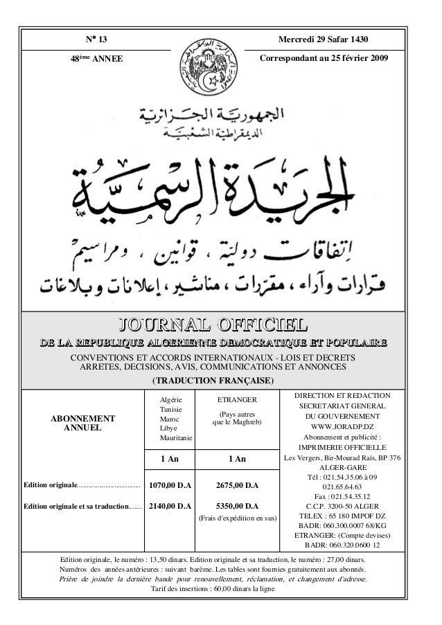 N° 13  Mercredi 29 Safar 1430  48ème ANNEE  Correspondant au 25 février 2009  JOURNAL OFFICIEL DE LA REPUBLIQUE ALGERIENNE...