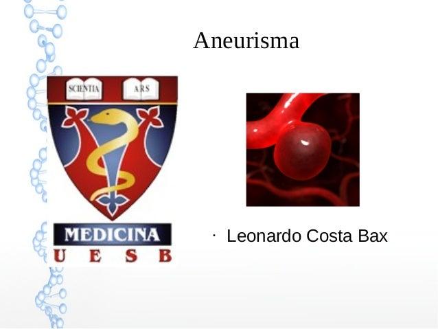 Aneurisma ● Leonardo Costa Bax