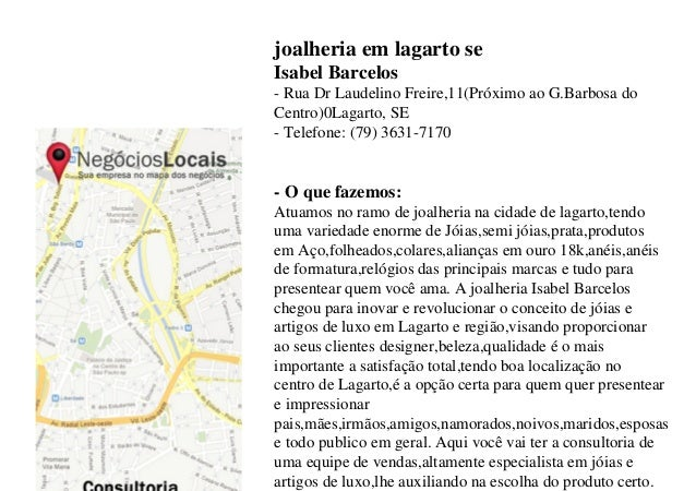 joalheria em lagarto se Isabel Barcelos - Rua Dr Laudelino Freire,11(Próximo ao G.Barbosa do Centro)0Lagarto, SE - Telefon...