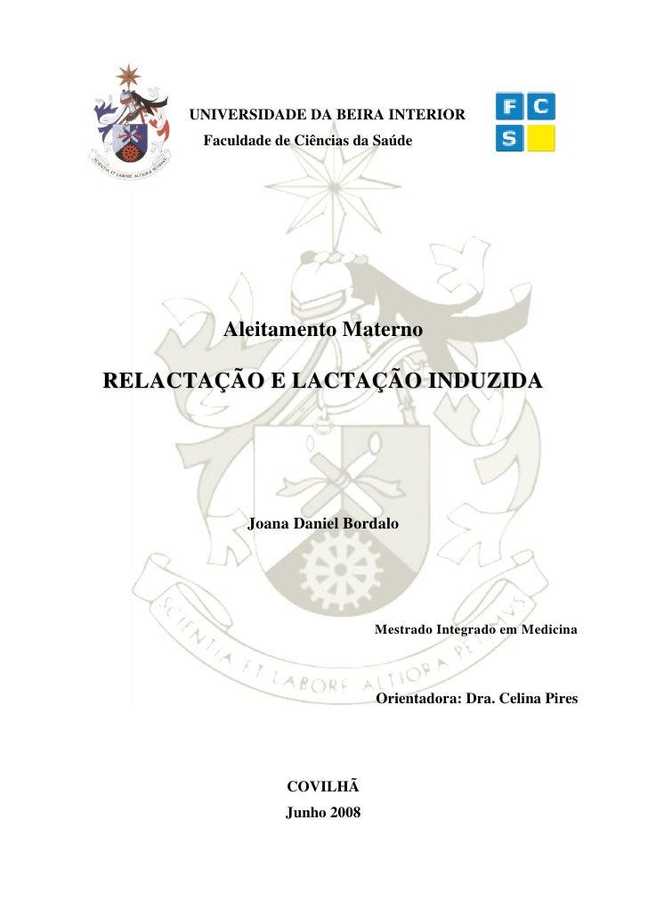UNIVERSIDADE DA BEIRA INTERIOR       Faculdade de Ciências da Saúde             Aleitamento Materno  RELACTAÇÃO E LACTAÇÃO...