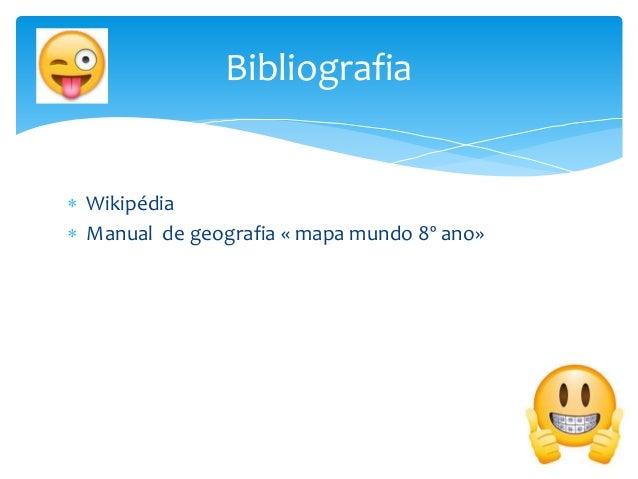  Wikipédia  Manual de geografia « mapa mundo 8º ano» Bibliografia