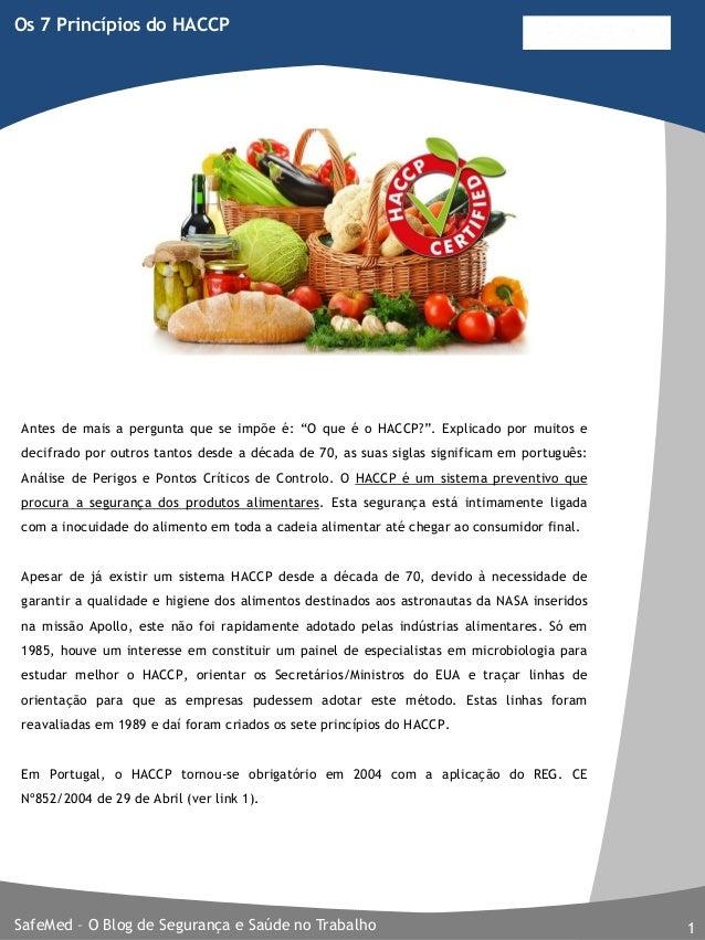 """SafeMed – O Blog de Segurança e Saúde no Trabalho 1 Os 7 Princípios do HACCP Antes de mais a pergunta que se impõe é: """"O q..."""